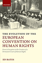 The evolution of the European Convention on Human Rights : from its inception to the creation of a permanent court of human rights
