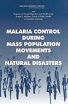 Malaria control during mass population movements and natural disasters