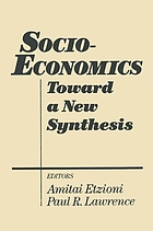 Socio-economics : toward a new synthesis