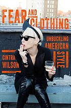 Fear and clothing : unbuckling American style