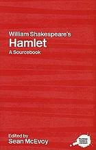William Shakespeare's Hamlet : a sourcebook