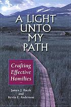A light unto my path : crafting effective homilies