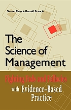 The science of management : fighting fads and fallacies with evidence-based practice