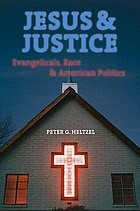 Jesus and justice : Evangelicals, race, and American politics