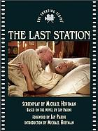 The last station : the shooting script