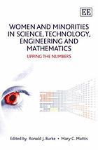 Women and minorities in science, technology, engineering, and mathematics : upping the numbers