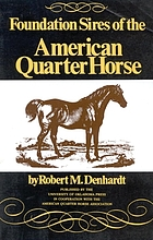 Foundation sires of the American quarter horse