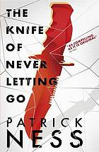 The knife of never letting go. Chaos walking. book one
