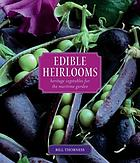 Edible heirlooms : heritage vegetables for the maritime garden