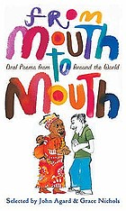 From mouth to mouth : oral poems from around the world