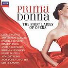 Prima donna : the first ladies of opera.