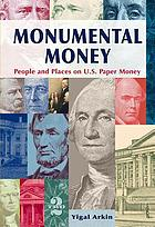 Monumental money : people and places on U.S. paper money