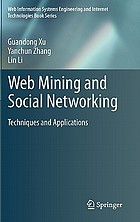 Web mining and social networking : techniques and applications