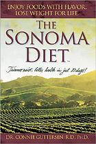 The Sonoma diet : trimmer waist, better health in just 10 days!
