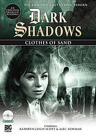 Dark Shadows. / Clothes of sand