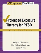 Prolonged exposure therapy for PTSD : emotional processing of traumatic experiences