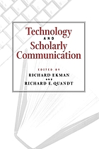Technology and scholarly communication