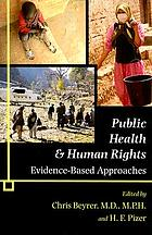 Public health & human rights : evidence-based approaches