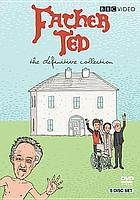 Father Ted : the definitive collection.