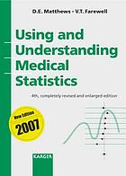 Using and understanding medical statistics