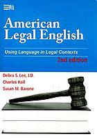 American legal english : [using language in legal contexts]