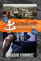 Baltimore chronicles. Volume 3
