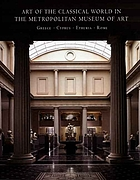 Art of the Classical World in the Metropolitan Museum of Art: Greece, Cyprus, Etruria, Rome cover image