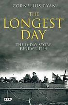The longest day : the D-Day story, June 6th, 1944