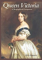 Queen Victoria : a biographical companion