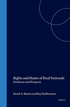 Rights and duties of dual nationals : evolution and prospects