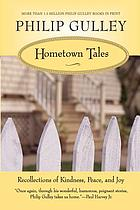 Hometown tales : recollections of kindness, peace, and joy