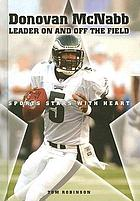 Donovan McNabb : leader on and off the field