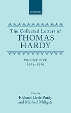 The collected letters of Thomas Hardy. Volume 5, 1914-1919