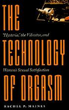 The technology of orgasm :