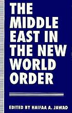 The Middle East in the new world order