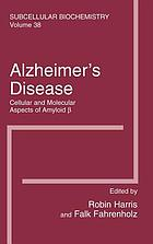Alzheimer's disease : cellular and molecular aspects of amyloid [beta]