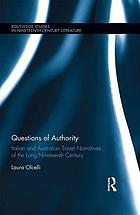 Questions of authority : Italian and Australian travel narratives of the long nineteenth century