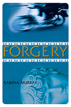 Forgery / Sabina Murray.