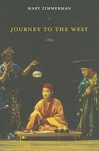 Journey to the west : a play