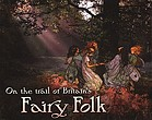 On the trail of Britain's fairy folk.