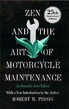 Zen and the art of motorcycle maintenance: an inquiry into values,