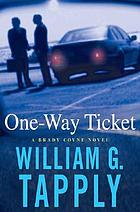 One-way ticket : a Brady Coyne novel
