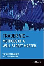 Trader Vic - methods of a Wall Street master