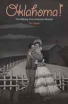 Oklahoma! : the making of an American musical