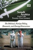 Saudi Arabia enters the twenty-first century. The military and international security dimensions