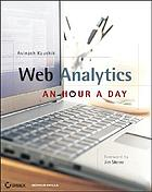 Web analytics : an hour a day