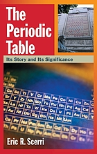 The periodic table : its story and its significance