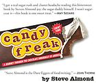 Candyfreak : [a journey through the chocolate underbelly of America]