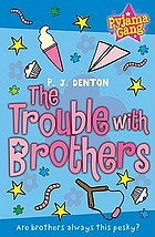 The trouble with brothers