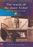 The cruise of the Janet Nichol among the South Sea Islands : a diary by Mrs Robert Louis Stevenson